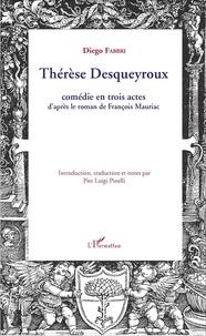 Diego Fabbri - Thérèse Desqueyroux.