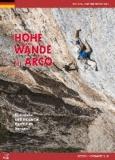 Diego Filippi - Hohe Wände bei Arco - Klassische und moderne Routen im Sarcatal.