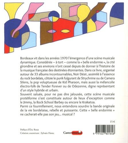 Bordeaux, destination rock. 33 albums indispensables