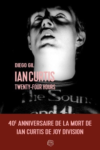 Ian Curtis Twenty-Four Hours