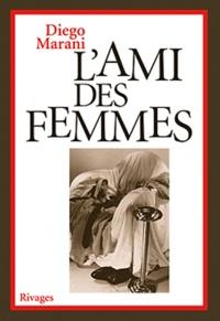 Diego Marani - L'Ami des femmes.