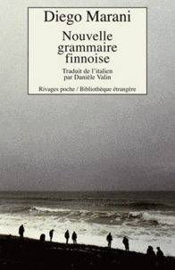 Diego Marani - Nouvelle grammaire finnoise.