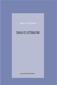 Diego Petersen - Tango et littérature.