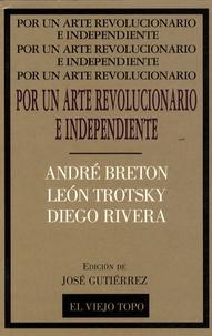 Diego Rivera et André Breton - Por un arte revolucionario e independiente.