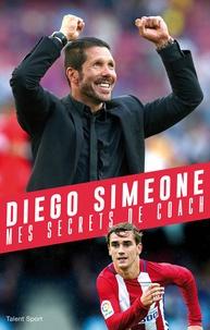 Diego Simeone, mes secrets de coach.pdf