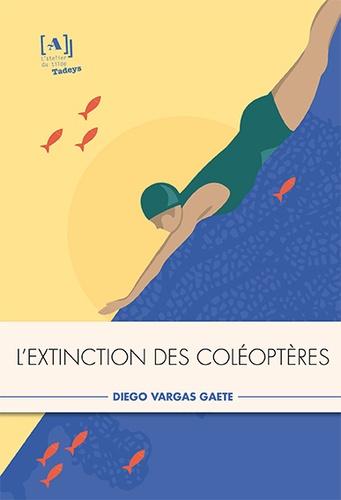Diego Vargas Gaete - L'extinction des coléoptères.
