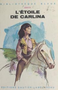 Diélette et J. Pecnard - L'étoile de Carlina.