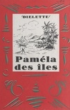 Diélette et Jacques Berger - Paméla des îles.