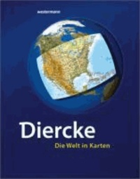 Diercke - Die Welt in Karten.