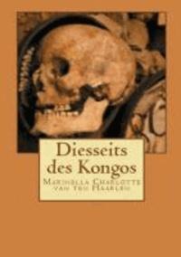 Diesseits des Kongos 1. Buch - Fanny Lemont - Abschied von Lisala.