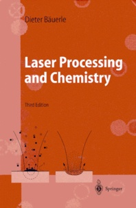 Laser Processing and Chemistry. 3rd edition - Dieter Bauerle   Showmesound.org