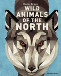 Dieter Braun - Wild Animals of the North.