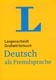 Dieter Götz - Langenscheidt Großwörterbuch Deutsch als Fremdsprache - Das einsprachige Wörterbuch für alle, die Deutsch lernen.
