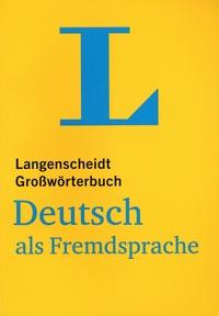 Dieter Götz - Langenscheidt Grossworterbuch - Deutsch als fremdsprache.