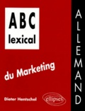 Dieter Hentschel - ABC lexical du marketing - Allemand.