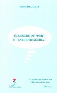 Dieter Hillairet - Economie du sport et entrepreneuriat.
