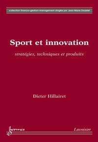 Dieter Hillairet - Sport et Innovation.