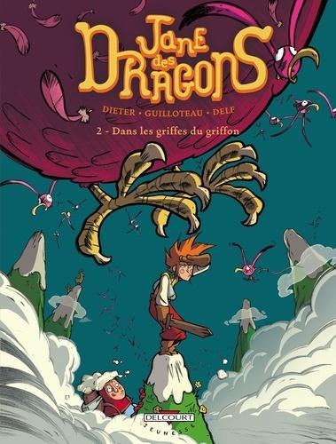 Dieter et Boris Guilloteau - Jane des dragons Tome 2 : Dans les griffes du griffon.