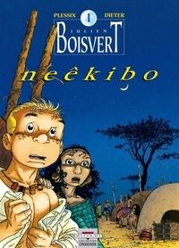 Dieter et Michel Plessix - Julien Boisvert Tome 1 : Neekibo.