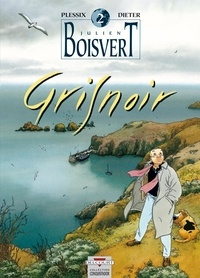 Dieter et Michel Plessix - Julien Boisvert Tome 2 : Gris noir.