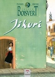 Dieter et Michel Plessix - Julien Boisvert Tome 3 : Jikuri.