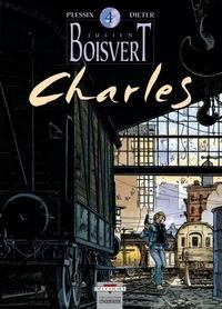 Dieter et Michel Plessix - Julien Boisvert Tome 4 : Charles.