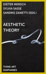 Dieter Mersch et Sylvia Sasse - Aesthetic Theory.