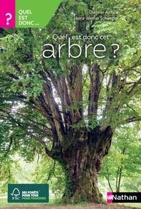 Dietmar Aichele et Heinz-Werner Schwegler - Quel est donc cet arbre ?.