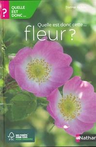 Dietmar Aichele - Quelle est donc cette fleur ?.