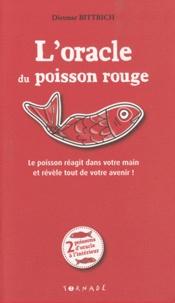 Dietmar Bittrich et Claas Janssen - L'oracle du poisson rouge - Le poisson réagit dans votre main et révèle tout de votre avenir !.