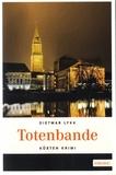Dietmar Lykk - Totenbande.