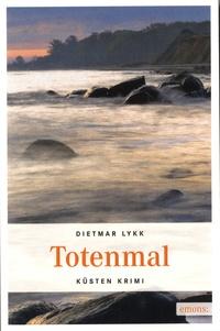 Dietmar Lykk - Totenmal.