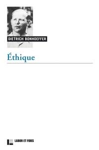 Dietrich Bonhoeffer - Ethique.