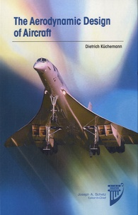 Dietrich Kuchemann - The Aerodynamic Design of Aircraft.