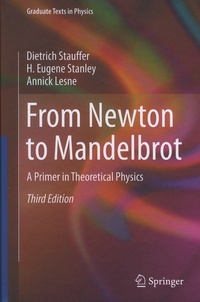 Dietrich Stauffer et Harry Eugene Stanley - From Newton to Mandelbrot - A Primer in Theoretical Physics.