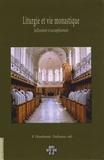 Dieudonné Dufrasne - Liturgie et vie monastique - Jaillissement et accomplissement.