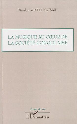 Dieudonné Iyeli Katamu - La musique au coeur de la société congolaise.