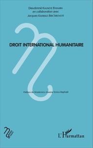 Dieudonné Kalindye Byanjira - Droit international humanitaire.