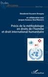 Dieudonné Kalindye Byanjira - Précis de la méthodologie en droits de l'homme et droit international humanitaire.