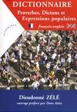 Dieudonné Zélé - Dictionnaire Proverbes, Dictons et Expressions populaires - Français-anglais.