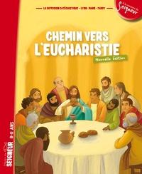 Diffusion Catéchistique Lyon - Chemin vers l'Eucharistie - Signes du Seigneur 8-11 ans.