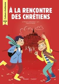 Diffusion Catéchistique Lyon et Delphine Pasteau - Culture chrétienne année 2 - Livre de l'enfant.