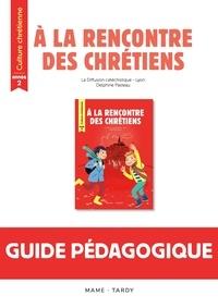 Diffusion Catéchistique Lyon et Delphine Pasteau - Culture chrétienne année 2 - Guide pédagogique.