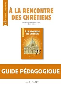Diffusion Catéchistique Lyon et Cécile Dalle - Culture chrétienne année 3 - Guide pédagogique.