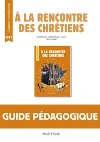 Diffusion Catéchistique Lyon et Cécile Dalle - Culture chrétienne CM1 - Guide pédagogique.