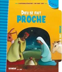 Diffusion Catéchistique Lyon - Dieu se fait proche.