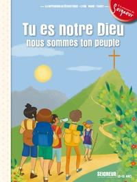 Diffusion Catéchistique Lyon - Tu es notre Dieu nous sommes ton peuple - 12-13 ans.