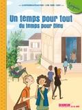 Diffusion Catéchistique Lyon - Un temps pour tout, du temps pour Dieu - 12-13 ans.