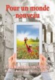 Diffusion Rosicrucienne - Pour un monde nouveau - Trois Manifestes rosicruciens : Positio - Appellatio - Noces chymiques.