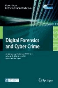 Digital Forensics and Cyber Crime - 4th International Conference, ICDF2C 2012, Lafayette, IN, USA, October 25-26, 2012, Revised Selected Papers.